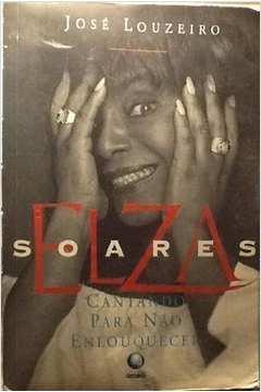 Elza Soares - Cantando para Não Enlouquecer