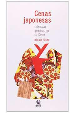 Cenas Japonesas: Crônicas de um Brasileiro em Tóquio