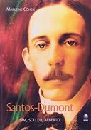 Santos-Dumont: Sim, sou eu, Alberto