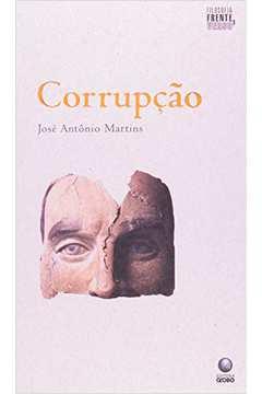 Corrupção /// Brasil. Corrupção Administrativa. Corrupção na Política. Política e Governo.