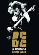AC/DC: a biografia