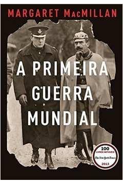 A PRIMEIRA GUERRA MUNDIAL.
