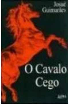 O Cavalo Cego