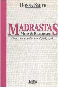 Madrastas Mito & Realidade
