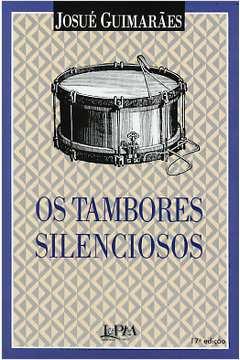 Os Tambores Silenciosos