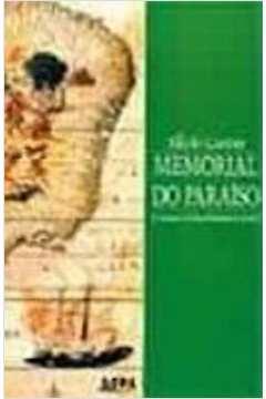 Memorial Do Paraiso - O Romance Do Descobrimento Do Brasil