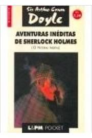 AVENTURAS INEDITAS DE SHERLOCK HOLMES