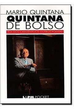 Quintana de Bolso: Rua dos Cataventos e Outros Poemas