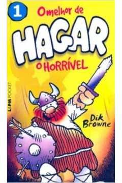 O Melhor de Hagar o Horrível - Volume 1 - Coleção L&pm Pocket