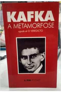 A Metamorfose e o Veredicto Franz Kafka