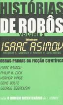 Histórias de Robôs Volume 2 - Obras Primas da Ficção Cientifica