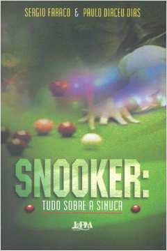 Snooker: Tudo Sobre A Sinuca