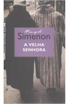 VELHA SENHORA, A