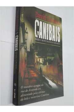 Canibais: paixão e morte na rua do arvoredo
