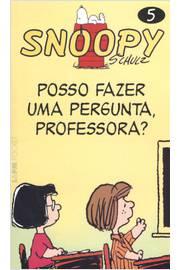 Snoopy 5 Posso Fazer uma Pergunta Professora