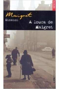 LOUCA DE MAIGRET, A - POCKET