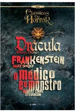 Drácula Frankenstein o Médico e o Monstro Classicos do Horror