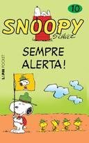 Snoopy - Sempre Alerta!