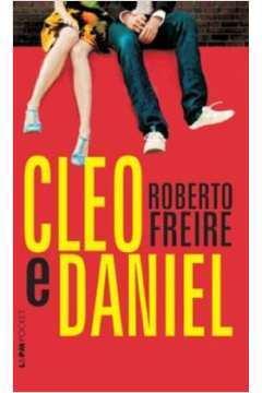 Cleo e Daniel / Coleção L&pm Pocket/ Volume 1029