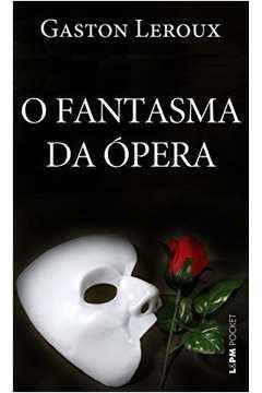 O Fantasma da Ópera - Edição de Bolso