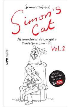 Simons Cat: As Aventuras de um Gato Travesso e Comilão - Vol.2