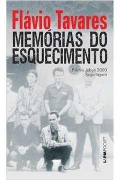 Memórias do esquecimento: os segredos dos porões da ditadura