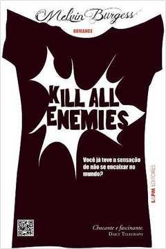 Kill all enemies: você já teve a sensação de não se encaixar no mundo?
