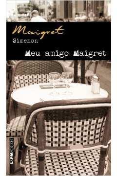 Meu Amigo Maigret
