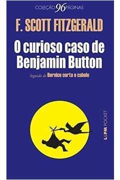 O curioso caso de Benjamin Button (Pocket)