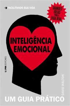 Inteligencia Emocional um Guia Pratico