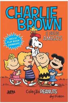 Charlie Brown e Seus Amigos Colecao Peanuts