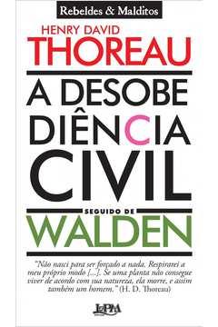 Desobediencia Civil Seguido De Walden, A