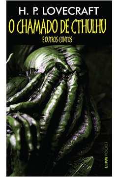 CHAMADO DE CTHULHU E OUTROS CONTOS, O - POCKET