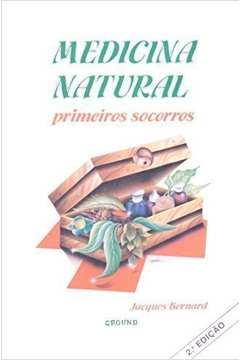 Medicina Natural - Primeiros Socorros
