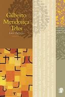 Melhores Poemas De Gilberto Mendonça Teles, Os