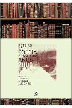 Roteiro da Poesia Brasileira: Anos 2000