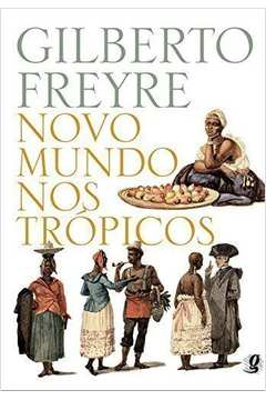 Novo Mundo Nos Tropicos