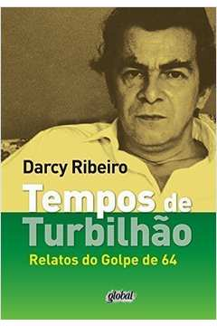 TEMPOS DE TURBILHAO - RELATOS DO GOLPE DE 64
