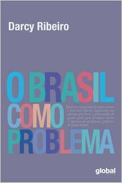 Brasil Como Problema, O - 2ª Ed