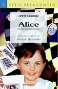 Alice no País das Maravilhas - Série Reencontro