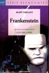Frankenstein - Série Reencontro
