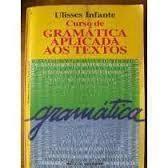 Curso de Gramatica Aplicada Aos Textos