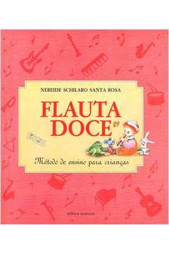 Flauta Doce - Método de Ensino para Crianças