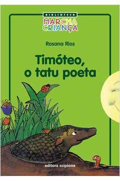 Timóteo, o Tatu Poeta - Coleção Marcha Criança