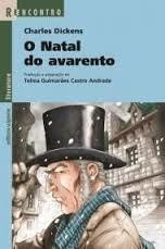 O Natal do Avarento Adaptação de Telma Guimarães Castro Andrade