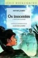 Os Inocentes - Reencontro