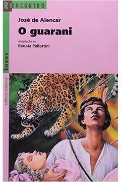 O Guarani -reencontro