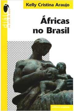 Áfricas no Brasil - Colecão Diálogo na Sala de Aula