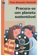 Procura-se um Planeta Sustentável / Série Diálogo