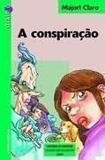 A Conspiração - Coleção Diálogo